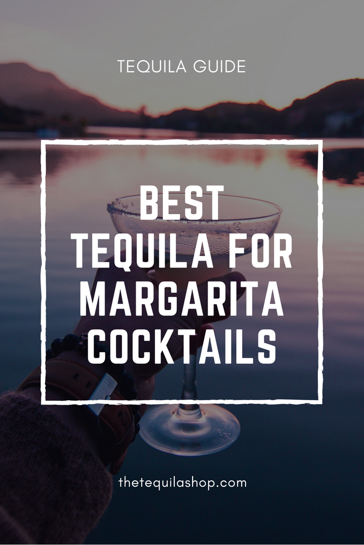 best tequila for margarita cocktails