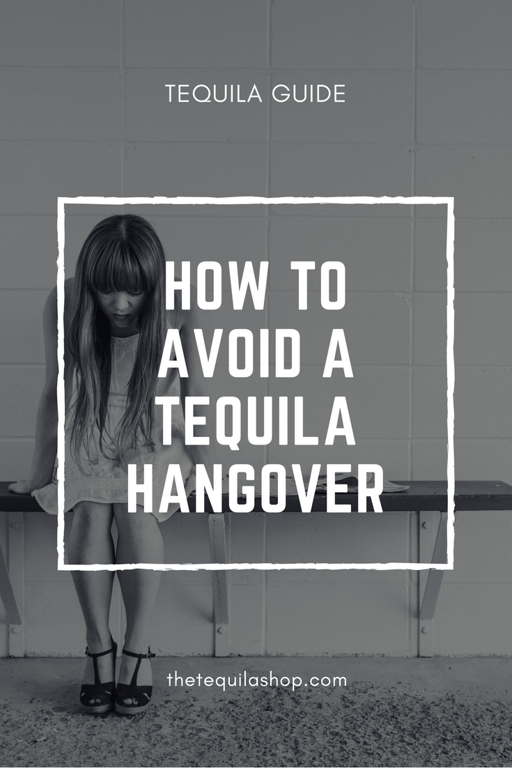 How to avoid a tequila hangover